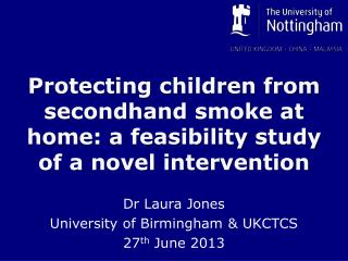 Protecting children from  secondhand  smoke at home: a feasibility  study  of a novel intervention