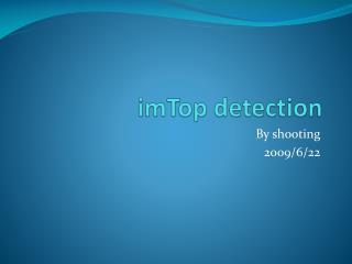 imTop  detection