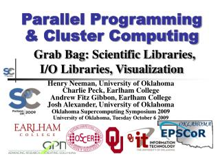 Parallel Programming  Cluster Computing  Grab Bag: Scientific Libraries, I