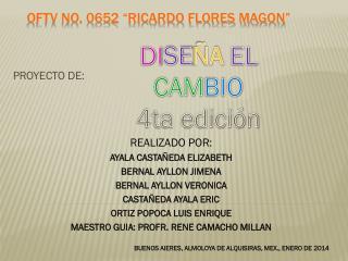 """OFTV No. 0652 """"RICARDO FLORES MAGON"""""""