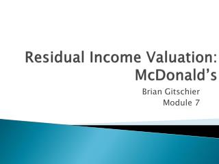 Residual Income Valuation:  McDonald's