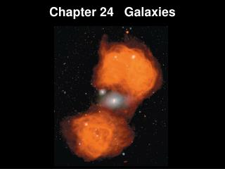 Chapter  24   Galaxies