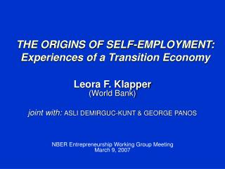 THE ORIGINS OF SELF-EMPLOYMENT:  Experiences of a Transition Economy