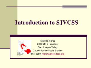 Introduction to SJVCSS