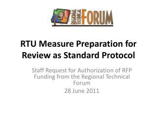 RTU Measure Preparation for Review as Standard Protocol