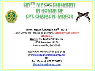 209 th MP  C o c  CEREMONY                       In honor of