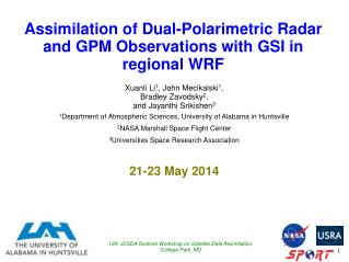Assimilation of Dual- Polarimetric  Radar  and GPM Observations with  GSI in regional WRF