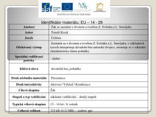 Identifikátor materiálu: EU – 14  - 29
