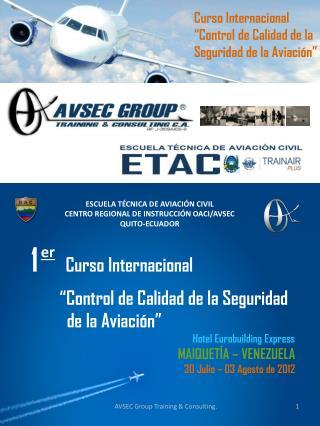 """Curso Internacional  """"Control de Calidad de la  Seguridad de la Aviación"""""""