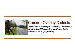 Department of Planning  Community Development Neighborhood Planning  Urban Design Section sanantonio