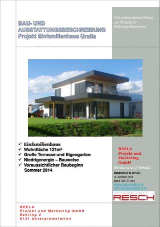 BAU- UND AUSSTATTUNGSBESCHREIBUNG Projekt Einfamilienhaus  Gralla