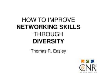 HOW TO IMPROVE NETWORKING SKILLS THROUGH  DIVERSITY