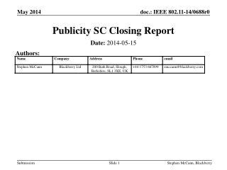 Publicity SC Closing Report