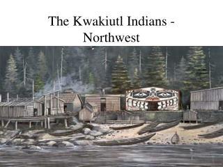 PPT - Kwakiutl PowerPoint Presentation - ID:2092077