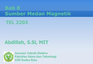 Bab  8 Sumber Medan Magnetik