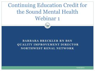 Continuing Education Credit for the Sound Mental Health  Webinar 1