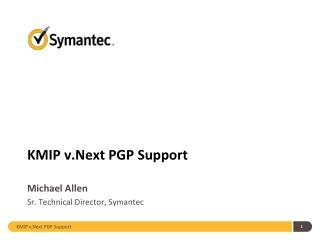 KMIP  v.Next  PGP Support