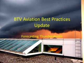 BTV Aviation Best Practices Update