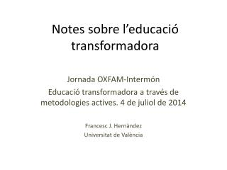 Notes sobre l 'educació  transformadora