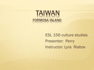 TAIWAN Formosa Island