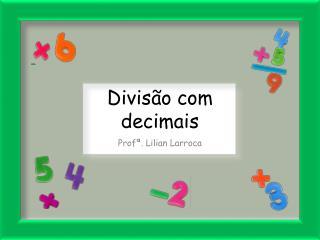 Divisão com  decimais