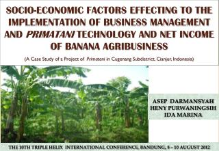 THE 10TH TRIPLE HELIX  INTERNATIONAL CONFERENCE, BANDUNG, 8 – 10 AUGUST 2012