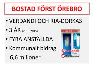 BOSTAD FÖRST ÖREBRO