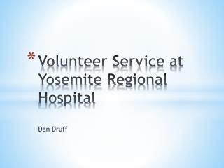 Volunteer Service at Yosemite Regional Hospital