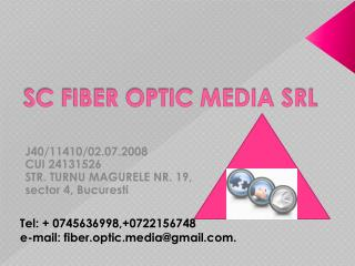 SC FIBER OPTIC MEDIA SRL