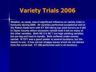 Variety Trials 2006