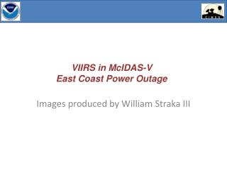 VIIRS in  McIDAS -V East Coast Power Outage