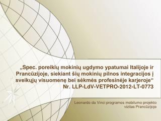 Leonardo da Vinci programos mobilumo projekto  vizitas  Prancūzijoje