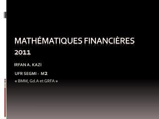 Mathématiques financières 2011