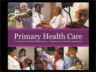 Demystifying the Bureau of Primary Health Care  Operational Site Visit
