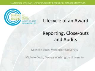 Lifecycle of an Award Reporting, Close-outs and Audits