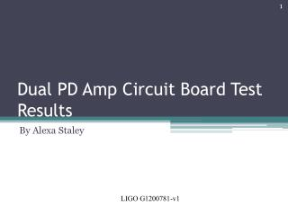 Dual PD Amp Circuit Board Test Results