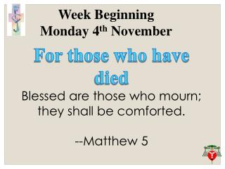 Week Beginning  Monday 4 th  November