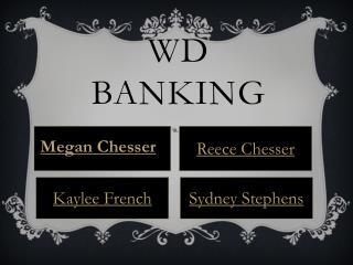 WD  B ANKING