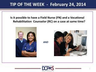 TIP OF THE WEEK  -  February 24, 2014