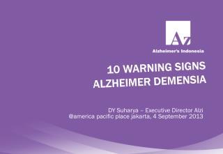 10 WARNING SIGNS ALZHEIMER DEMENSIA