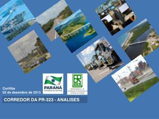 CORREDOR DA PR-323 - ANALISES