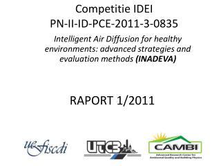 Competitie  IDEI PN-II-ID-PCE-2011-3-0835