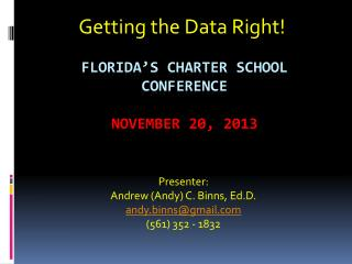 Florida's charter school Conference November 20, 2013