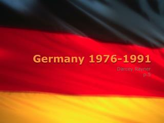 Germany 1976-1991