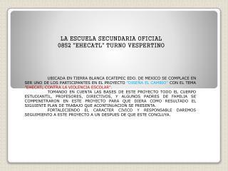 LA ESCUELA SECUNDARIA OFICIAL 0852