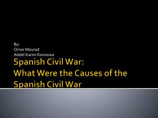 Spanish Civil War: What Were the Causes of the Spanish Civil War