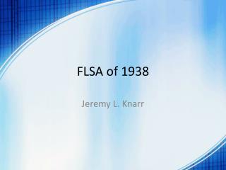 FLSA of 1938