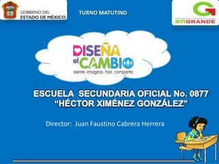ESCUELA  SECUNDARIA OFICIAL No. 0877 �H�CTOR XIM�NEZ GONZ�LEZ�