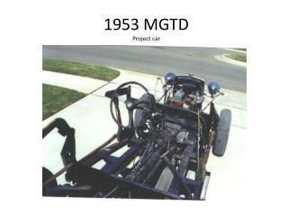 1953 MGTD  Project car