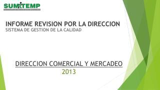 DIRECCION COMERCIAL Y MERCADEO 2013